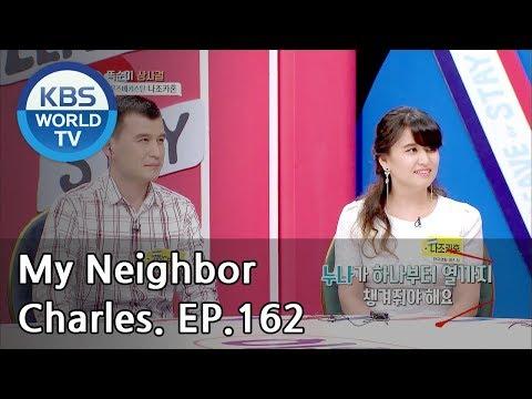 My Neighbor,Charles   이웃집 찰스 Ep162/The Boss Lady,Nazokatkhon Came To From Uzbekistan[ENG/2018.11.12]