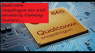 Latest Technology News || Qualcomm Snapdragon 865 amazing features ...