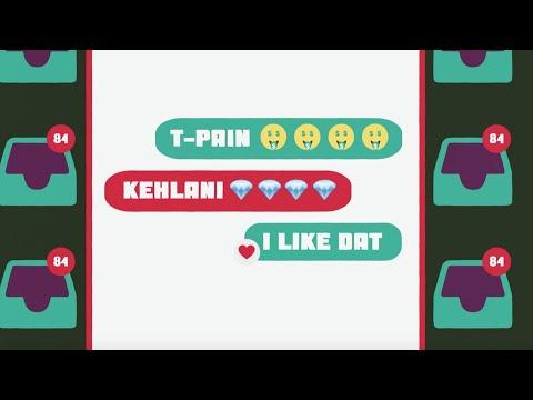 T-Pain & Kehlani – I Like Dat (Lyric Video)