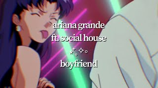 Ariana Grande ft. Social House - boyfriend (visual lyric video)
