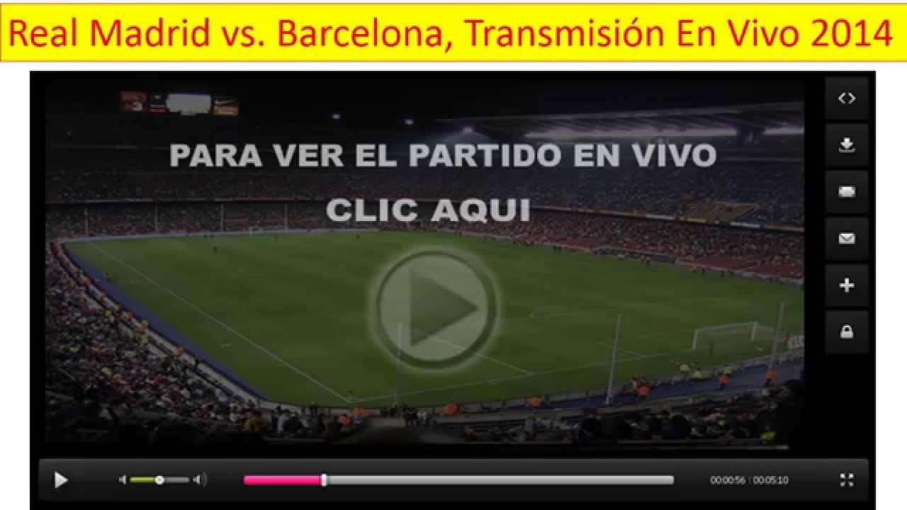 ver partido del barcelona en vivo