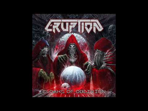 Eruption - Cloaks of Oblivion (2017)