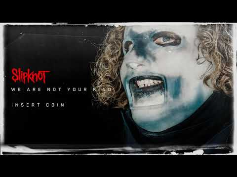 Slipknot - Insert Coin (Audio) - YouTube