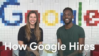 How We Hire at Google