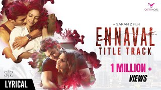 Ennaval Title Track Saran Z Dhilip Varman Sharmila Sivaguru.mp3