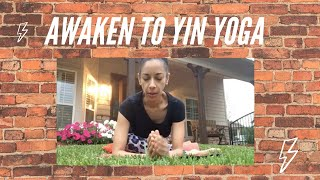 Awaken to A Little Yin Yoga for the Hips