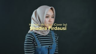 Download lagu Ha Ari Lasso by Shadira Firdausi