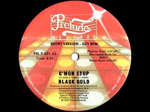Black Gold -- C'mon Stop