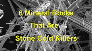 5 Mineral Rocks That Are Stone Cold Killers