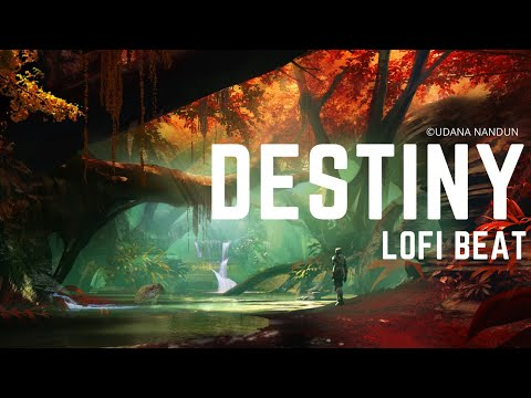 Destiny | Lofi hip hop | Beats to Relax/Study to | Chill Beat