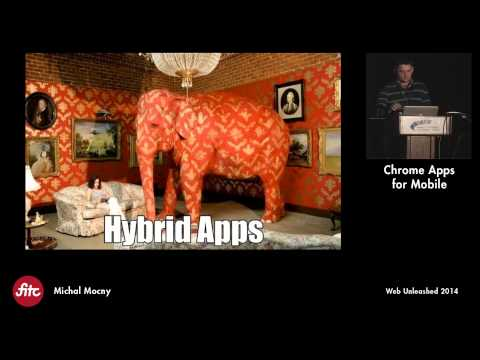 Chrome Apps for Mobile with Michal Mocny