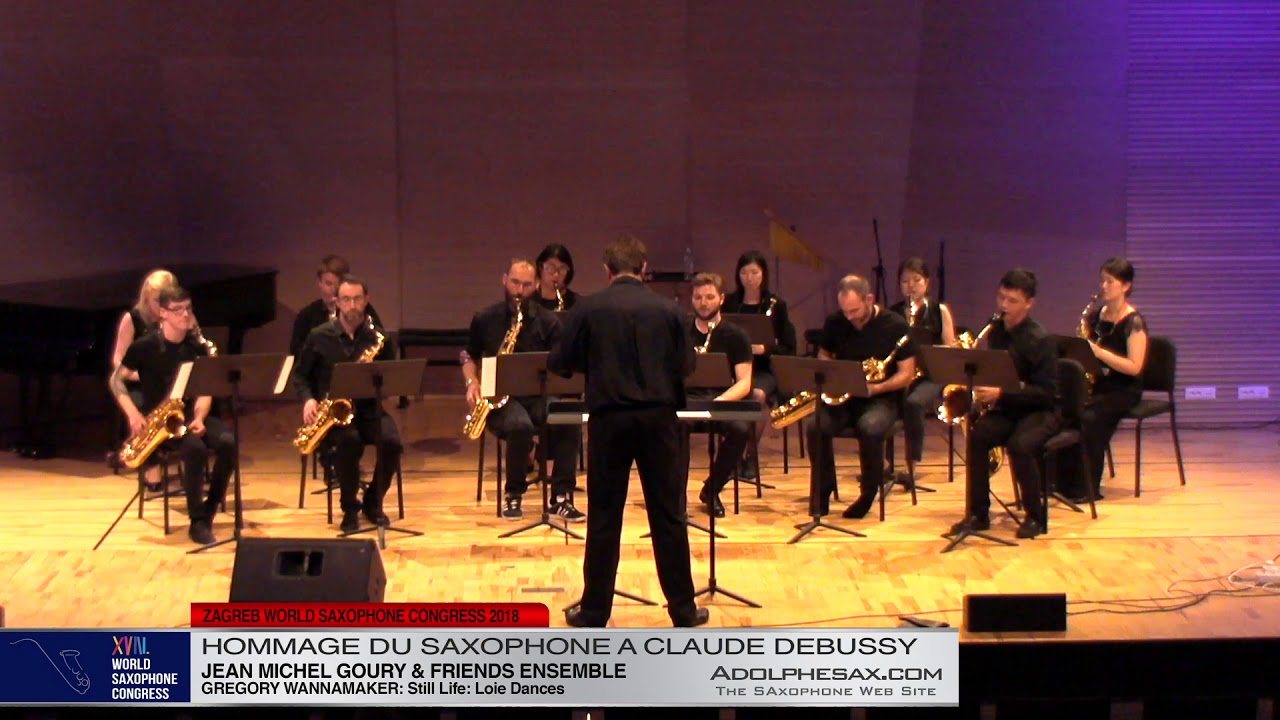 Still Life: Loie Dances by GRegory Wanamaker   Jean Michel Goury & Friends Ensemble  XVIII World Sax