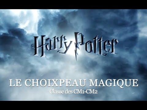 La chanson du Choixpeau Magique par les élèves de CM1-CM2 de l'école Saint-Joseph