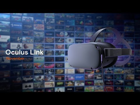 Oculus Link Will Allow You to Play Rift Games on Oculus Quest