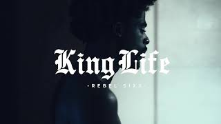 Rebel Sixx - King Life (Official Music Video)