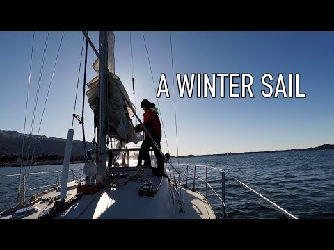 Life is Like Sailing - A Winter Sail