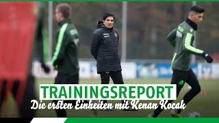 Trainingsreport | Die ersten Einheiten mit Kenan Kocak