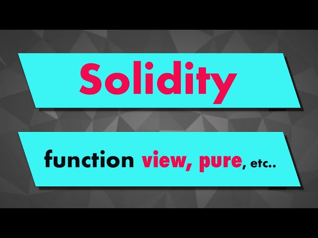Solidity Tutorial: Function modifier keywords (view, pure, constant)
