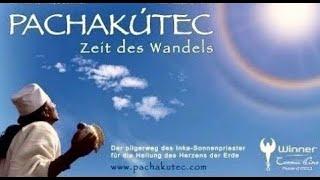 PACHAKUTEQ - Zeit des Wandels - Die Rückkehr des Lichts - Dokumentarfilm - Naupany Puma