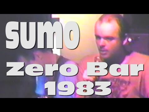 SUMO - Zero Bar 1983 - (AUDIO Restaurado digitalmente)