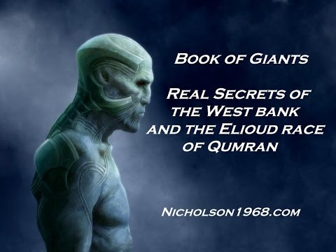 Book of Giants:Real Secrets of the West Bank:The Elioud Race of Qumran