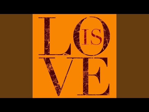 Love Is (Acoustic)