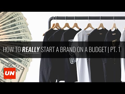 How To REALLY Start A Fashion Brand on A Budget | UNSCRIPTED [2020]