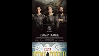TV & Movie reviews : Foxcatcher,Agent Carter, Red Tent