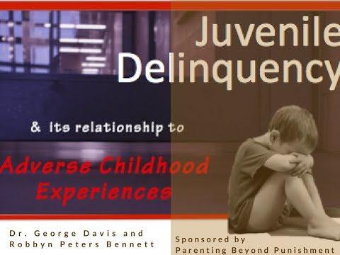 Juvenile Delinquency & ACES