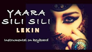 yaara silli silli-LEKIN - Instrumental on keyboard