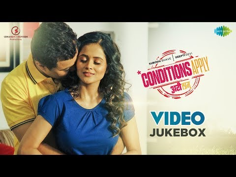Conditions Apply | Subodh Bhave | Deepti Devi | HD Songs Video Jukebox