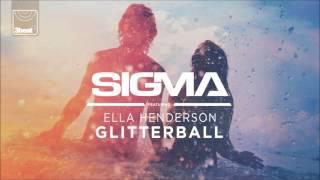 Sigma ft.  Ella Henderson - Glitterball (S.P.Y Remix)