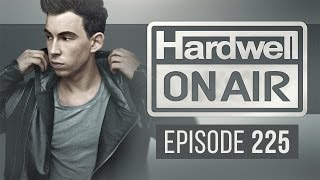 Hardwell On Air 225