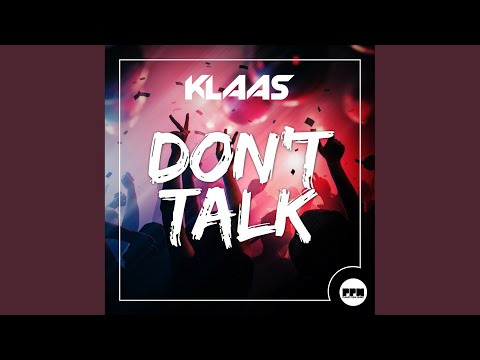 Don't Talk (Extended Mix)