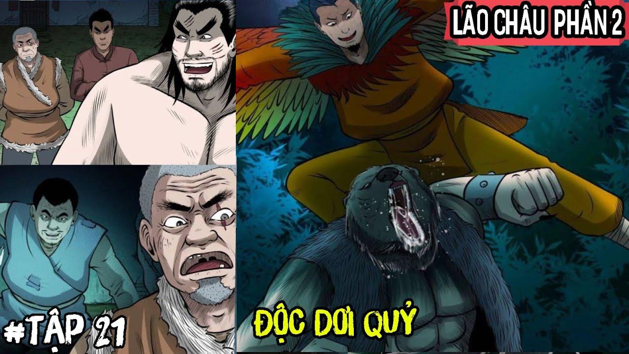 Độc Dơi Quỷ   Lão Châu Phần 2 - Tập 21   Vu Lee