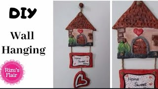 Diy |  New Wall Hanging Ideas | Home Sweet Home | Air Dry Clay Craft | Wall Decor | Rizu's Flair
