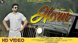 Horn (Sheera Jasvir, Jassi Jasraj) Mp3 Song Download