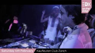 Download EDX: No Xcuses - On The Edge (Worldwide CD Launch Night) - 4th February. Kaufleuten Zurich MP3 song and Music Video