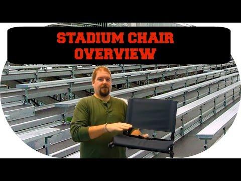 Stadium Chair Overview