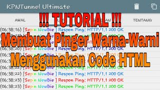 TUTORIAL!!! Cara Membuat Pinger Warna-Warni di KPN Tunnel Ultimate Mengunakan Code HTML