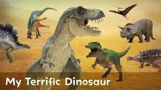 My Terrific Dinosaur - Spinosaurus, Velociraptor, And Tyrannosaurus Rex And More!
