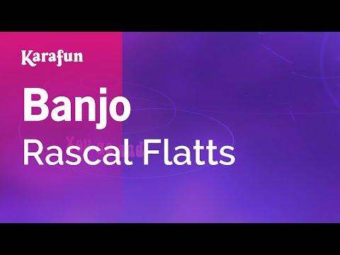 Karaoke Banjo - Rascal Flatts *