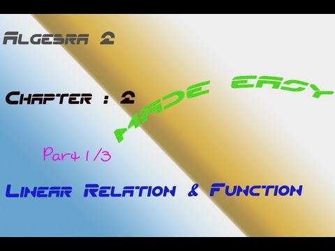 Linear Relation & Function - Algebra 2 (Part 1)