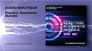 Audio Boutique - Electric Elements Bundle | Tech House Loops