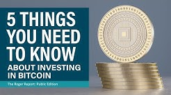 5 Things to Know About Bitcoin Investing