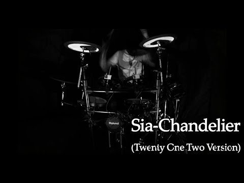 Sia-Chandelier(Twenty One Two Covered) Drum Cover By JaeTheBeats