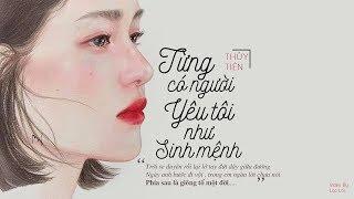 Lyrics || Từng Có Người Yêu Tôi Như Sinh Mệnh - Thủy Tiên (MV Lyrics)