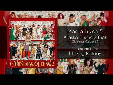 Manila Luzon & Alaska Thunderfuck - Working Holiday [Audio]