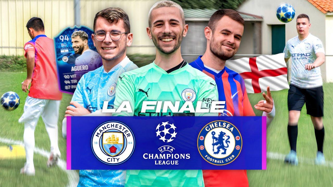 MANCHESTER CITY vs CHELSEA FC LA FINALE ! (Ligue des Champions 2021)