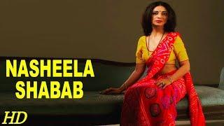 Nasheela Shabaab - Hot B'Grade Movie (HD) - Hindi Dubbed Full Movie